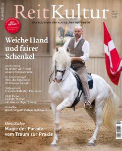 """""""ReitKultur"""" ist das Bookazin der klassischen Reitweisen. In Ausgabe 2 schreiben renommierte Autoren über feine Hilfen."""